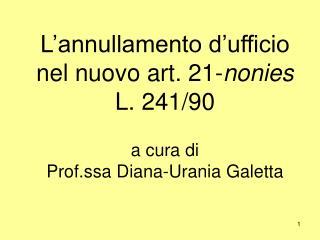L annullamento d ufficio nel nuovo art. 21-nonies L. 241