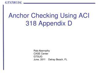 Anchor Checking Using ACI 318 Appendix D