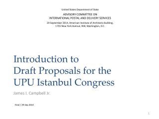 Introduction to  Draft Proposals for the  UPU Istanbul Congress