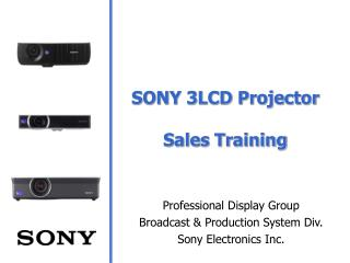 SONY 3LCD Projector Sales Training