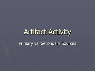 Artifact Activity