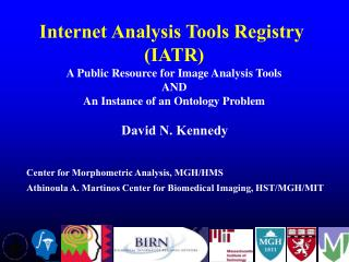 Internet Analysis Tools Registry  (IATR) A Public Resource for Image Analysis Tools AND
