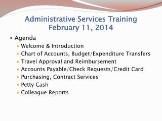 Administrative Services Training February 11, 2014