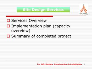 Services Overview Implementation plan (capacity overview) Summary of completed project