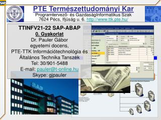 PTE Természettudományi Kar Programtervező- és GazdaságInformatikus Szak