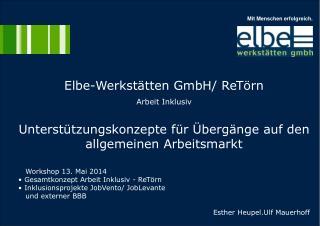 Elbe-Werkstätten GmbH/ ReTörn  Arbeit Inklusiv