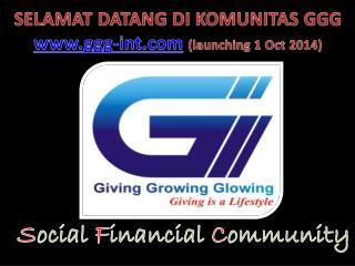 SELAMAT DATANG DI KOMUNITAS GGG ggg-int (launching 1 Oct 2014)