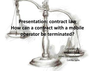 Presentation :  contract law How  can  a  contract with  a mobile  operator be terminated ?