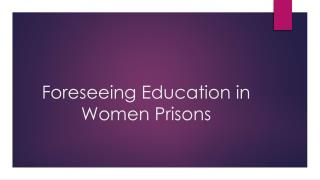 Foreseeing Education in Women Prisons