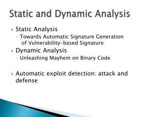 Static and Dynamic Analysis