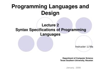 Programming Languages and Design Lecture 2  Syntax Specifications of Programming Languages