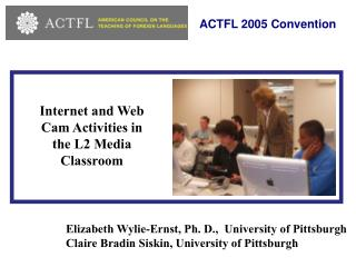 Internet and Web Cam Activities in the L2 Media Classroom
