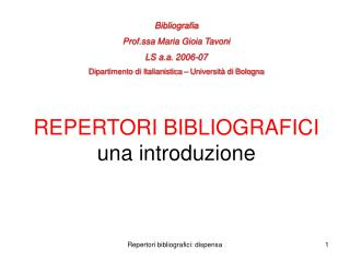 REPERTORI BIBLIOGRAFICI una introduzione