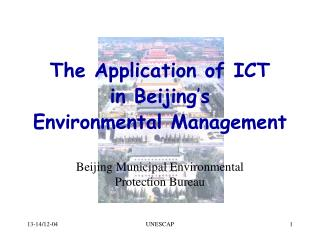 The Application of ICT in Beijing ' s  Environmental Management