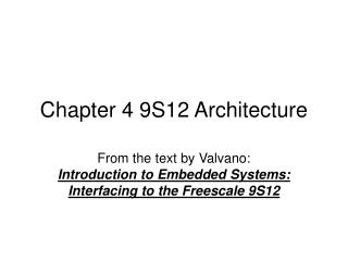 Chapter 4 9S12 Architecture