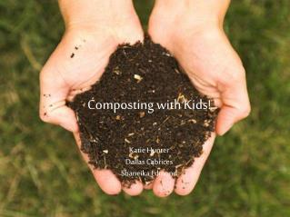 Composting with Kids!