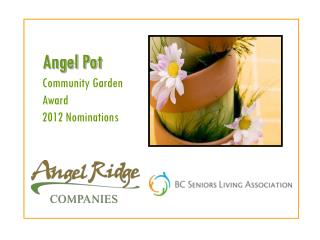 Angel Pot Community Garden Award  2012 Nominations
