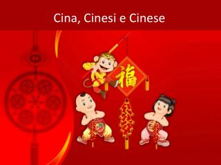 Cina, Cinesi e Cinese