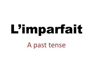 L�imparfait