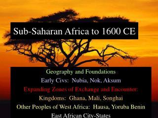 Sub-Saharan Africa to 1600 CE