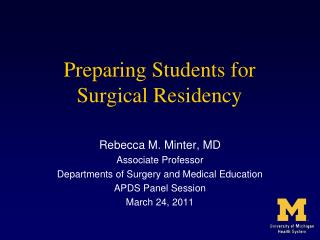 Preparing Students for  Surgical Residency
