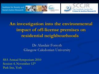 An investigation into the environmental impact of off-license premises on residential neighbourhoods
