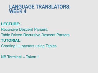 LANGUAGE TRANSLATORS: WEEK 4