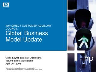 WW DIRECT CUSTOMER ADVISORY COUNCIL: Global Business Model Update