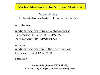 Vector Mesons in the Nuclear Medium