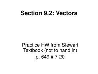 Section 9.2: Vectors