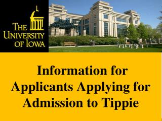 Information for Applicants Applying for Admission to Tippie