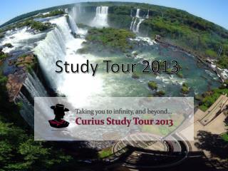 Study Tour 2013