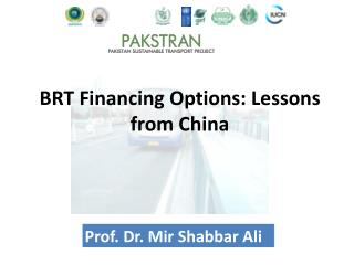 BRT Financing Options: Lessons from  China