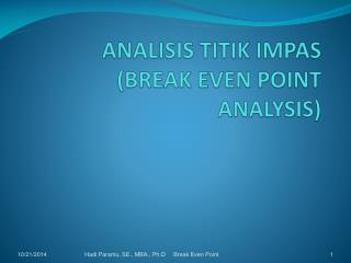 ANALISIS TITIK IMPAS (BREAK EVEN POINT ANALYSIS)