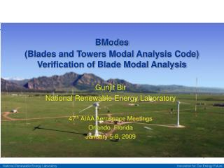 Gunjit Bir National Renewable Energy Laboratory 47 th  AIAA Aerospace Meetings Orlando, Florida