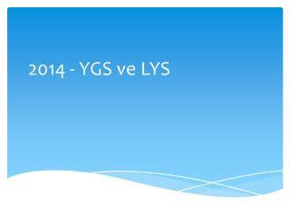 2014 - YGS ve LYS