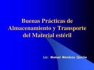 Buenas Prácticas de Almacenamiento y Transporte del Material estéril