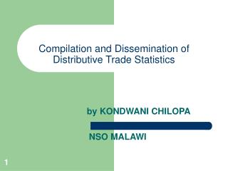 Compilation and Dissemination of Distributive Trade Statistics