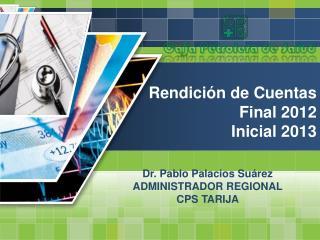 Rendición  de  Cuentas Final 2012 Inicial 2013