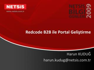 Redcode B2B ile Portal Geli?tirme