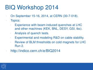 BIQ Workshop 2014