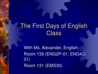 The First Days of English Class