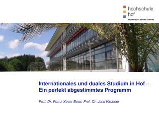 Internationales und duales Studium in Hof –  Ein perfekt abgestimmtes Programm