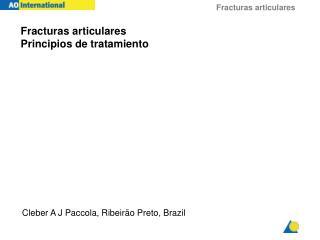 Fracturas articulares Principios de tratamiento