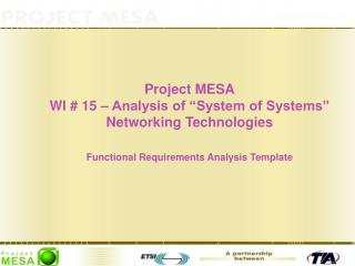 "Project MESA WI # 15 – Analysis of ""System of Systems"" Networking Technologies"