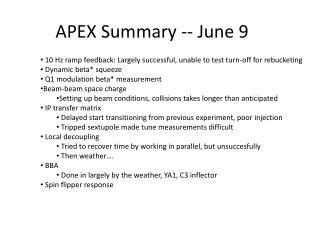APEX Summary -- June 9