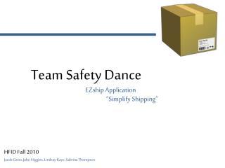 Team Safety Dance