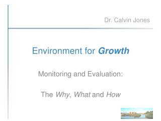 Environment for  Growth