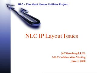 NLC IP Layout Issues