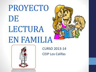 PROYECTO DE LECTURA  EN FAMILIA